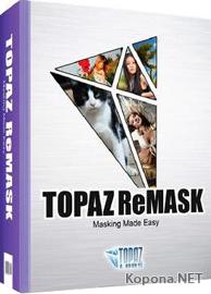 Topaz ReMask v2.0 for Adobe Photoshop *FOSI*