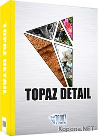 Topaz Detail for Adobe Photoshop v2.0.4 *KEYGEN*