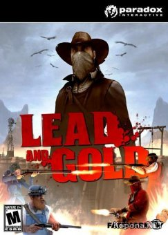 Lead and Gold: Gangs of the Wild West (2010/ENG/RePack)