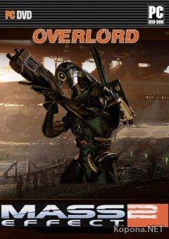 Mass Effect 2 - Overlord (2010/MULTi10/DLC)