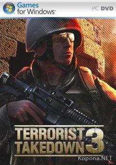 Terrorist Takedown 3 (2010/ENG)