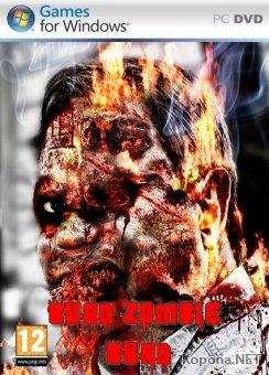 Burn Zombie Burn (2010/ENG)